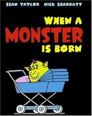 Cover of: When a Monster Is Born by Sean Taylor
