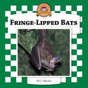 Cover of: Fringe-lipped Bats (Bats Set II) by Jill C. Wheeler