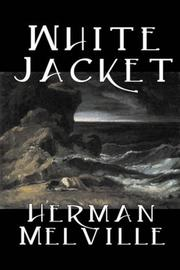 Cover of: White Jacket by Herman Melville
