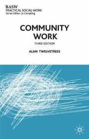 Cover of: Community work by Alan C. Twelvetrees