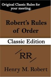 Cover of: Robert's Rules of Order by Henry, M Robert