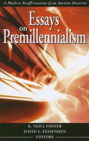 Cover of: Essays on Premillennialism by K. Neill Foster