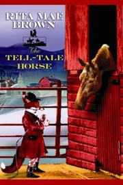 Cover of: The Tell-tale Horse by Rita Mae Brown
