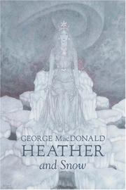 Cover of: Heather and Snow by George MacDonald