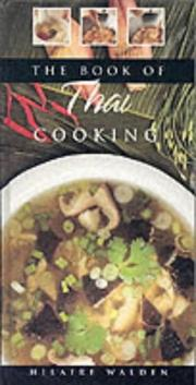 Cover of: The book of Thai cooking by Hilaire Walden