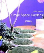 Cover of: Small Space Gardens by David Stevens