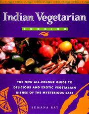 Cover of: Indian Vegetarian Cooking (Global Gourmet) by Sumana Ray