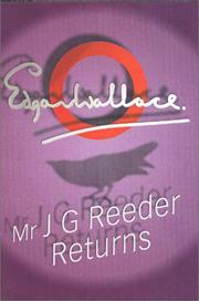 Cover of: Mr J G Reeder Returns by Edgar Wallace