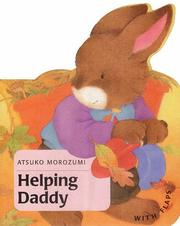 Cover of: Helping Daddy by Mathew Price