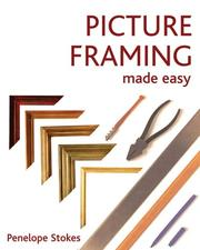 Cover of: Picture Framing Made Easy by Penelope Stokes