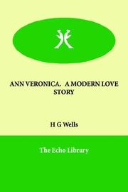 Cover of: Ann Veronica a Modern Love Story by H. G. Wells