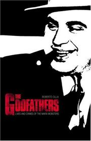 Cover of: The Godfathers by Roberto Olla