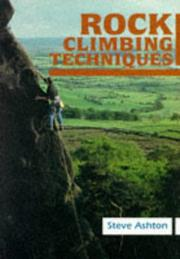 Cover of: Rock Climbing Techniques by Ashton