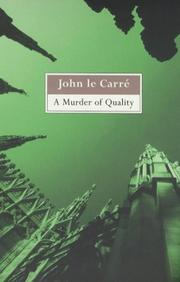 Cover of: A murder of quality by John le Carré