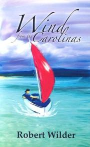Cover of: Wind from the Carolinas by Robert Wilder