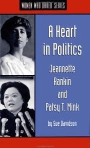 Cover of: A heart in politics by Sue Davidson
