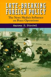 Cover of: Late-breaking foreign policy by Warren P. Strobel