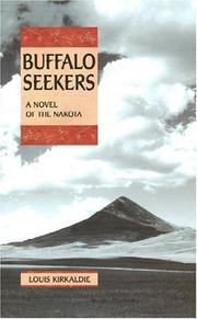 Cover of: Buffalo seekers by Louis Kirkaldie