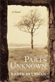 Cover of: Parts Unknown by Kevin Brennan, Kevin Brennan