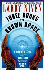 Cover of: Three books of Known Space by Larry Niven