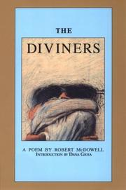 Cover of: The Diviners by Robert McDowell