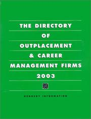 Cover of: The Directory of Outplacement &amp; Career Management Firms 2003 (Directory of Outplacement and Career Management Firms) by Kennedy Information