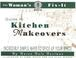 Cover of: The woman's fix-it guide to kitchen makeovers by Karen Dale Dustman