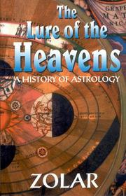 Cover of: The Lure of the Heavens - A History of Astrology by Zolar.