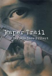 Cover of: Paper trail by Barbara Snow Gilbert