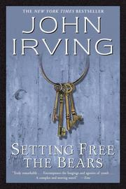Cover of: Setting Free the Bears by John Irving