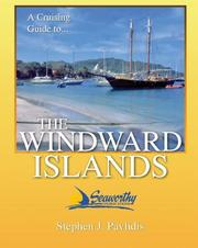 Cover of: A cruising guide to the Windward Islands by George T. Pavlidis