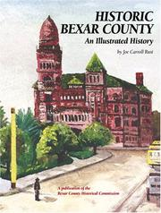 Cover of: Historic Bexar County by Joe Carroll Rust