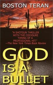 Cover of: God is a bullet by Boston Teran