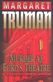 Cover of: Murder at Ford's Theatre by Margaret Truman