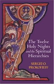 Cover of: Twelve Holy Nights And the Spiritual Hierarchies by Sergei O. Prokofieff