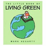 Cover of: The Little Book of Living Green by Mark Hegarty