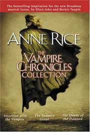 Cover of: The Vampire Chronicles Collection, Volume 1 by Anne Rice