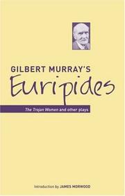 Cover of: Gilbert Murray&#39;s Euripides by Euripides