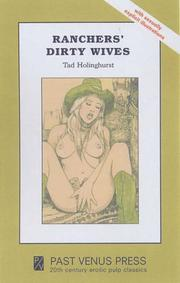 Cover of: Ranchers' Dirty Wives by Tad Holinghurst