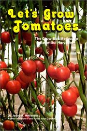Cover of: Let's Grow Tomatoes by Jacob R. Mittleider