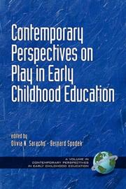 Cover of: Contemporary Perspectives on Play in Early Childhood Education by Olivia , N. Saracho