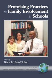 Cover of: Promising Practices for Family Involvement in Schools by Diana B. Hiatt-Michael