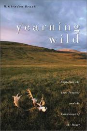 Cover of: Yearning wild by R. Glendon Brunk