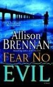 Cover of: Fear no evil by Allison Brennan