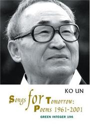 Cover of: Songs for Tomorrow by Ko Un
