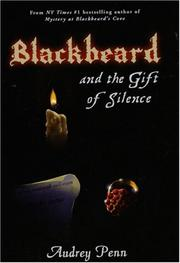 Cover of: Blackbeard and the Gift of Silence by Audrey Penn