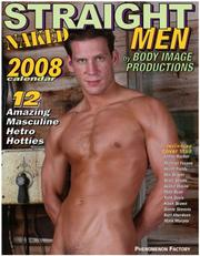 Naked Straight Men 2009 Calendar Body Image Productions