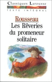 Cover of: Les rêveries du promeneur solitaire by Jean-Jacques Rousseau