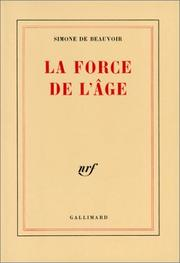 Cover of: La force de l'âge by Simone de Beauvoir