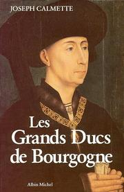 Cover of: Les grands ducs de Bourgogne by Joseph Calmette